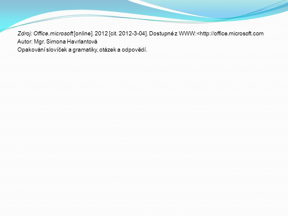 Zdroj: Office. microsoft [online]. 2012 [cit. 2012-3-04]